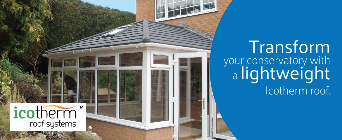 Transform your conservatory with a lightweight Ecotherm roof